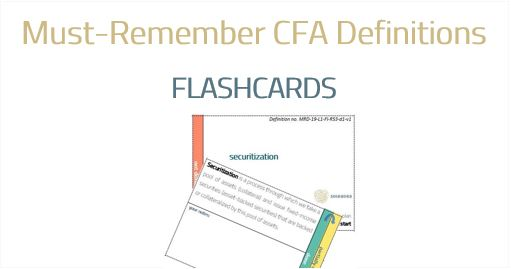 CFA Must-Remember Definitions Flashcards